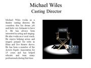 Michael Wiles  Casting Director