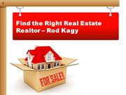 Rod kagy | Find a Good Real Estate