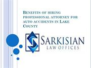 Benefits of hiring professional attorney for auto accidents
