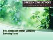 Best Landscape Design Company - Greening Stone