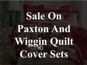 Paxton And Wiggin Quilt Cover Sets