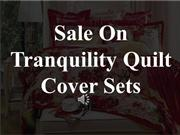 Tranquility Quilt Cover Sets