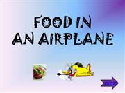 FOOD  IN AN AIRPLANE