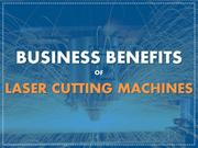 Business Benefits of BRM Laser Cutting Machines