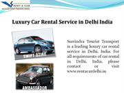 Luxury Car Rental Service in Delhi India
