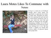 Laura Motes Likes To Commune with Nature
