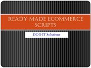Ready Made Ecommerce Scripts.pptx0001