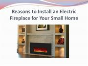 Reasons to Install an Electric Fireplace for Your Small Home