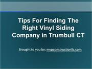 Tips For Finding The Right Vinyl Siding Company in Trumbull CT