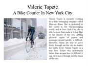 Valerie Topete A Bike Courier In New York City