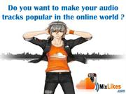 Buy SoundCloud Plays – Right Choice To Get Success