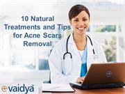 Natural Treatment's and Tips for Acne Scars Removal