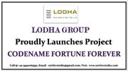 Lodha Codename Fortune Forever