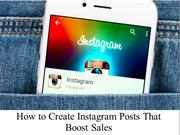 How to Create Instagram Posts That Boost Sales