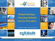 Drupal Hosting - Choosing Reliable Service Providers