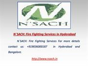 NSach: Fire Fighting Services in Hyderabad: 9866331457