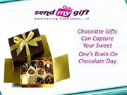 Chocolate Gifts Can Capture Your Sweet  One's Brain On Chocolate Day