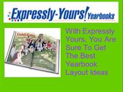With Expressly Yours, You Are Sure To Get The Best Yearbook Layout Ide