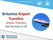 Britannia Airport Transfers – Airport Transfers Taxi Services in UK