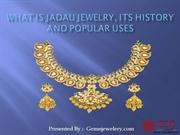 What Is Jadau Jewelry, Its History And Popular Uses