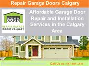 Repair Garage Doors Calgary- Residential & Commercial Installation