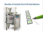 Benefits of Vertical Form Fill Seal Machine