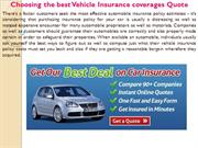 Choosing the best Vehicle Insurance coverages Quote