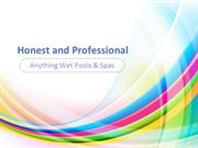 Anything Wet Pools & Spas - Honest and Professional.pdf