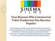 Four Reasons Why Commercial Video Production Has Become Popular