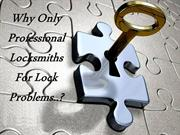 Why Only Professional Locksmiths For Lock Problems..?