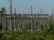 POWERPOINT PRESENTATION HOW RAINWATER BECOMES A DISASTER