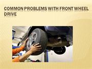 Common Problems With Front Wheel Drive