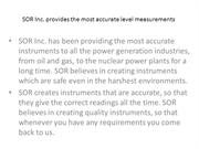 SOR Inc. provides the most accurate level measurements