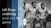 US Polo clothing gets you the game