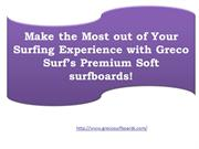 Make the Most out of Your Surfing