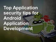 Top Application security tips for Android Application Development