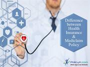 Difference between Health Insurance and Mediclaim Policy