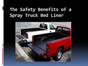 The Safety Benefits of a Spray Truck Bed