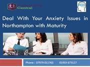 Deal With Your Anxiety Issues in Northampton with Maturity