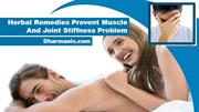 Herbal Remedies Prevent Muscle And Joint Stiffness Problem