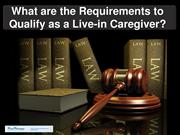 What are the Requirements to Qualify as a Live-in Caregiver