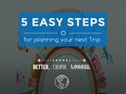 5 easy tips for planning your next trip