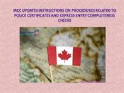 IRCC Updates Instructions on Procedures Related to Police Certificates