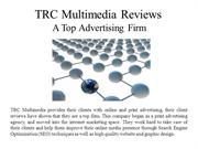TRC Multimedia Reviews  A Top Advertising Firm