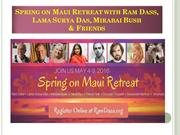Spring on Maui Retreat with Ram Dass, Lama Surya Das
