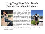 Hong Tang West Palm Beach From Wu Han to West Palm Beach