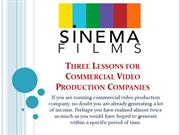 Three Lessons for Commercial Video Production Companies
