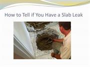 How to Tell if You Have a Slab Leak