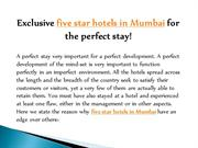 Exclusive five star hotels in Mumbai for the perfect stay