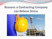 Reasons a Contracting Company can Relieve Stress